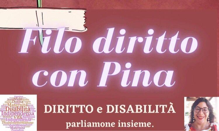 """""""Filo Diritto con Pina"""": Diritto e Disabilità, parliamone insieme. - Featured image"""